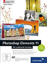 Robert Klaßen – Phototshop Elements 11 – Der praktische Einstieg [Foto: Galileo Press]