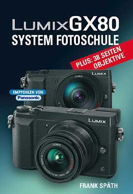 Panasonic Lumix GX80 System Fotoschule. [Foto: Point of Sale]