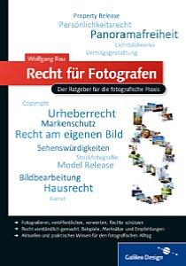 Wolfgang Rau Recht für Fotografen [Foto: Galileo Press]