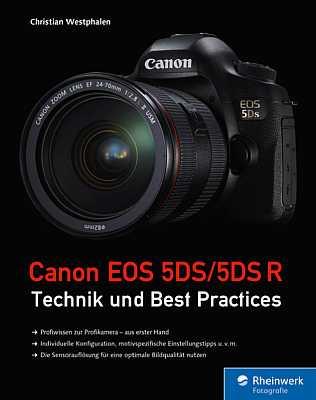 Canon EOS 5DS/5DS R – Technik und Best Practices. [Foto: Rheinwerk Verlag (Galileo Press)]