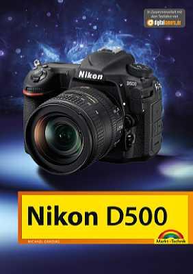 Markt+Technik Nikon D500. [Foto: Markt+Technik]