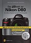 """Vorderseite von """"Das dbook zur Nikon D80"""" [Foto: Foto: MediaNord]"""
