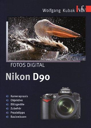 """Bild Vorderseite von """"Fotos digital – Nikon D90"""" [Foto: Foto: MediaNord]"""