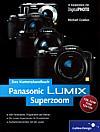 """Vorderseite von """"Panasonic LUMIX Superzoom"""" [Foto: Foto: MediaNord]"""