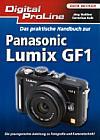 """Vorderseite von """"Das praktische Handbuch zur Panasonic Lumix GF1"""" [Foto: MediaNord]"""