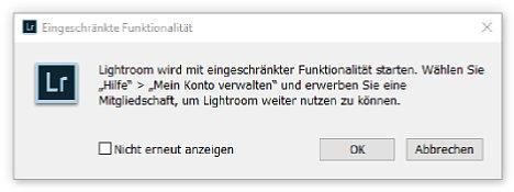 Bild Beim Start meldet Lightroom Eingeschränkte Funktionalität, ein Häckchen sorgt dafür, dass der Hinweis nicht immer wieder angezeigt wird. [Foto: MediaNord]