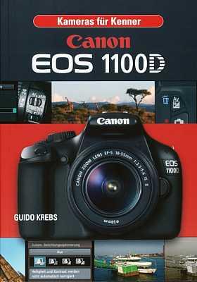 Guido Krebs Kameras für Kenner Canon EOS 1100D  [Foto: MediaNord]