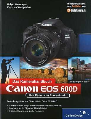 Holger Haarmeyer CHristian Westphalen Canon EOS 600D das Kamerahandbuch [Foto: Galileo Design]