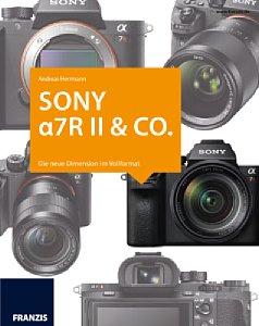 Bild Sony alpha 7R II & Co. [Foto: Franzis]
