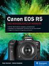 Canon EOS R5 – Das Handbuch zur Kamera