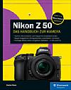 Nikon Z 50 – Das Handbuch zur Kamera