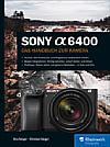 Sony Alpha 6400 – Das Handbuch zur Kamera