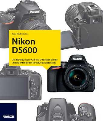 Nikon D5600 – Das Kamerabuch