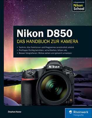 Nikon D850 – Das Handbuch zur Kamera