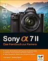 Sony Alpha 7 II – Das Handbuch zur Kamera