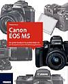Canon EOS M5 – Das große Handbuch