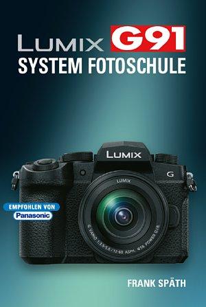 Bild Lumix G91 – System Fotoschule von Frank Späth. [Foto: Point of Sale Verlag]