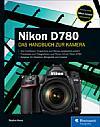 Nikon D780 – Das Handbuch zur Kamera