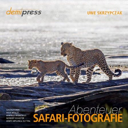 """Bild Dieser Fototipp stammt aus dem Buch""""AbenteuerSafari-Fotografie"""" vonUwe Skrzypczak. Auf seiner Website www.serengeti-wildlife.comkann man übrigens handsignierte Exemplare desBuchs bestellen. [Foto: demipress]"""